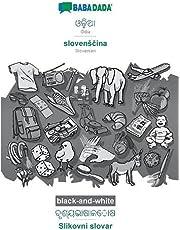 BABADADA black-and-white, Odia (in odia script) - slovensčina, visual dictionary (in odia script) - Slikovni slovar: Odia (in odia script) - Slovenian, visual dictionary