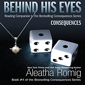 Behind His Eyes - Consequences Audiobook