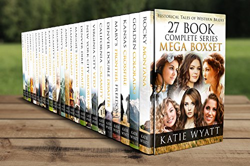 Mail Order Bride Series Mega Box Set: 27 Books (Historical Tales of Western Brides Series
