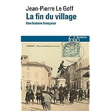 La fin du village. Une histoire française (Folio Histoire)