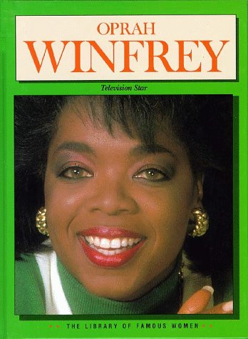 Oprah Winfrey: Television Star (Library of Famous Women)