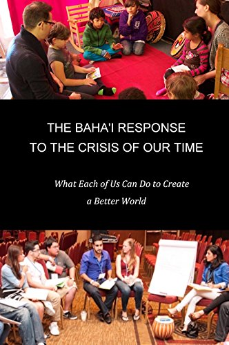 The bahai response to the crisis of our time what each of us can the bahai response to the crisis of our time what each of us fandeluxe Image collections