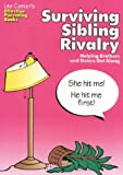 img - for Surviving Sibling Rivalry: Helping Brothers and Sisters Get Along (Effective Parenting Books) book / textbook / text book