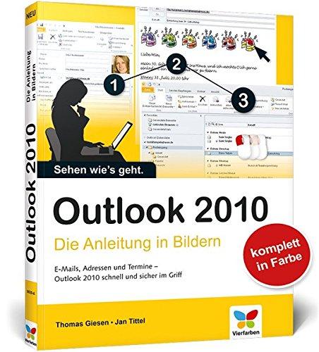 Outlook 2010  Die Anleitung In Bildern