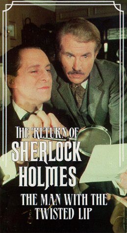 The Return of Sherlock Holmes: Man With the Twisted Lip [VHS]