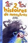 2 histoires de monstres par Rocard