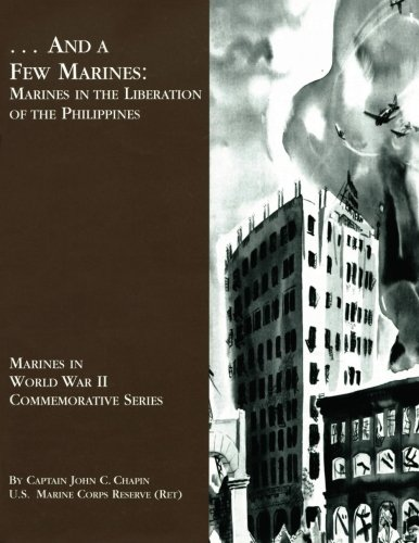 Download ...And A Few Marines: Marines in the Liberation of the Philippines (Marines in World War II Commemorative Series) ebook