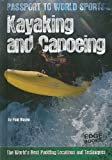 Kayaking and Canoeing, Paul Mason, 1429655011
