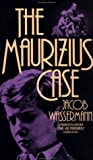 The Maurizius Case, Carroll and Graf Staff and Jacob Wassermann, 0881841641