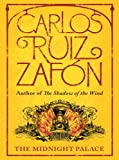 The Midnight Palace by Carlos Ruiz Zafón front cover