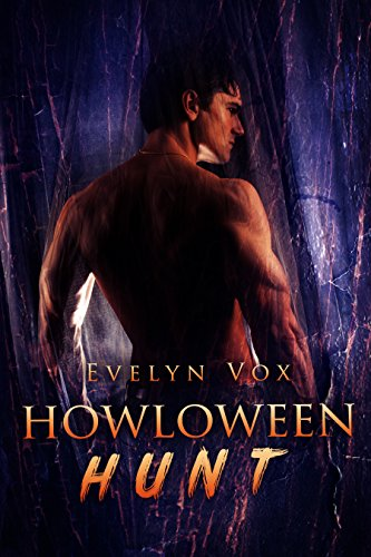Howloween Hunt (A Holiday Shifter Romance) (Holiday Shifters Book -
