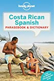 img - for Lonely Planet Costa Rican Spanish Phrasebook & Dictionary (Lonely Planet Phrasebooks) book / textbook / text book