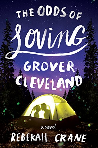 The Odds of Loving Grover Cleveland by Rebekah Crane cover
