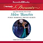 Public Marriage, Private Secrets   Helen Bianchin