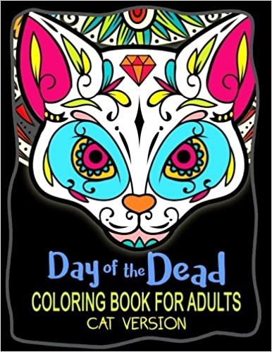 Amazon.com: Day of the Dead Coloring Book for Adults: Sugar ...