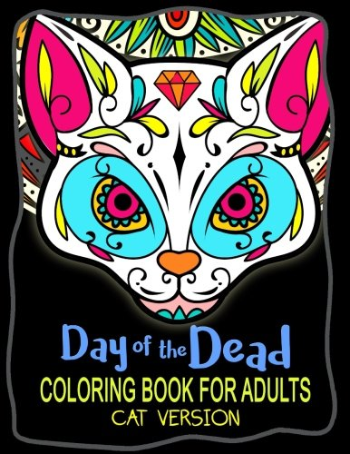 Day of the Dead Cats Coloring Book for Adults
