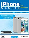 iPhone Manual for Beginners - The Perfect iPhone