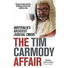 The Tim Carmody Affair: Australia's Greatest Judicial Crisis