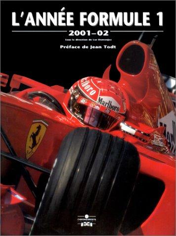 LAnnée Formule 1 : 2001- 02
