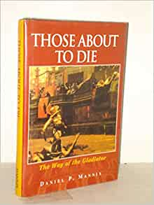 For those about to die we salute you book