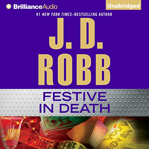 Festive in Death: In Death, Book 39 Audiobook [Free Download by Trial] thumbnail