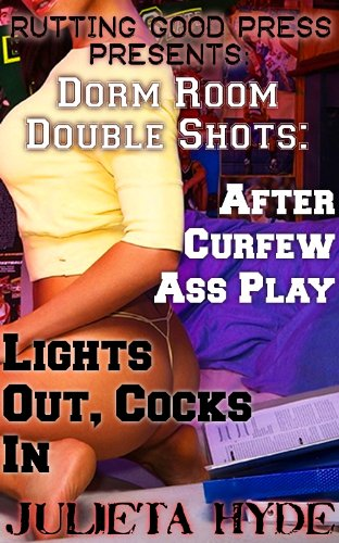 Dorm Room Double Shots After Curfew Ass Play Lights Out Cocks In By