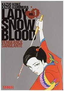 vignette de 'Lady snow blood n° 1<br /> Vengeance sanglante (Kazuo KOIKE)'