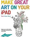 Make Great Art on Your iPad