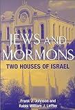 Jews and Mormons, Frank J. Johnson and William J. Leffler, 0881256897