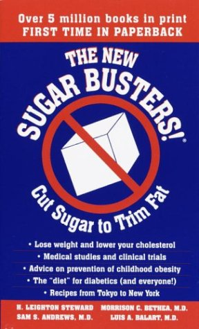 The New Sugar Busters! Cut Sugar to Trim Fat