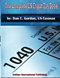 The Complete US Expat Tax Book Paperback February 16, 2013