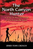 The North Canyon Hunter, Jerry Crouch, 1492285021