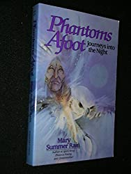 Phantoms Afoot: Journeys into the Night (No-Eyes Series)