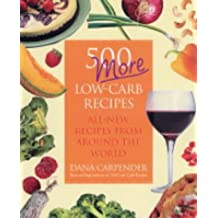 500 More Low-carb Recipes: All-new Recipes from Around the World