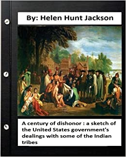 helen hunt a century of dishonor