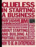 img - for Clueless in Starting a Business book / textbook / text book