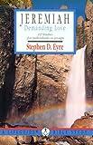 Jeremiah, Stephen D. Eyre, 0830810307