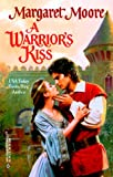 Warrior's Kiss, Margaret Moore, 0373291043