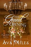 The Grand Opening, Ava Miles, 1492271012
