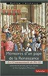 Mémoires d'un pape de la Renaissance. Les commentarii de Pie II par Cloulas