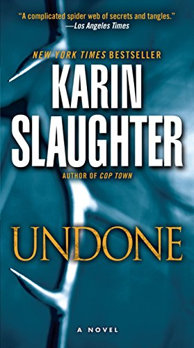 Undone: A Novel (The Will Trent Series Book 3) cover