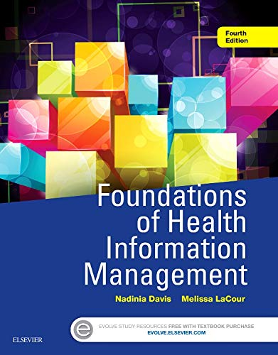 Foundations of Health Information Management by Saunders