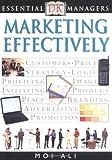 Marketing Effectively, Moi Ali, 0789471485