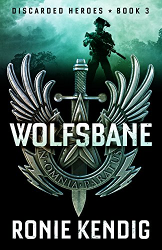 Wolfsbane (Discarded Heroes Book 3) by [Kendig, Ronie]