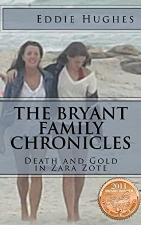 The Bryant Family Chronicles