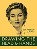Drawing the Head and Hands, Andrew Loomis, 0857680978
