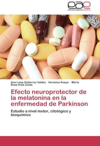 Efecto neuroprotector de la melatonina en la enfermedad de Parkinson ...