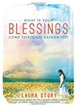What If Your Blessings Come Through Raindrops