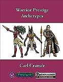 : Warrior Prestige Archetypes (Pathfinder, 4WF209)