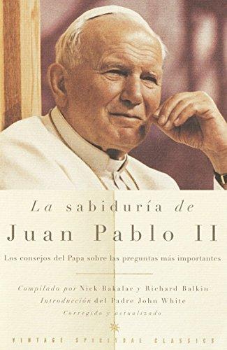 La Sabiduría de Juan Pablo II (Spanish Edition)